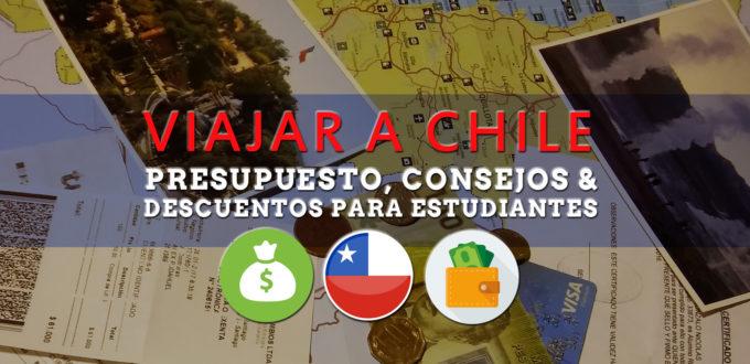 Presupuesto viajar a Chile